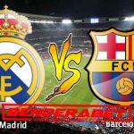 Prediksi Bola Real Madrid vs Barcelona 24 April 2017