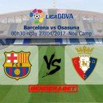 Prediksi Bola Barcelona vs Osasuna 27 April 2017-