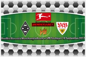 Prediksi Borussia Monchengladbach vs VfB Stuttgart 19 September 2017