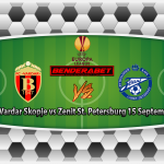 Prediksi Vardar Skopje vs Zenit St. Petersburg 15 September 2017