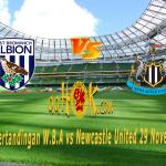 Prediksi Pertandingan W.B.A vs Newcastle United 29 November 2017