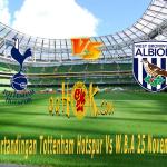 Prediksi Pertandingan Tottenham Hotspur vs W.B.A 25 November 2017