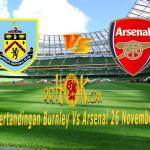 Prediksi Pertandingan Burnley vs Arsenal 26 November 2017