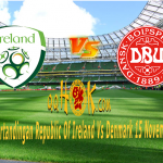 Prediksi Pertandingan Republic of Ireland vs Denmark 15 November 2017