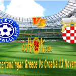 Prediksi Pertandingan Greece vs Croatia 13 November 2017