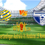 Prediksi Pertandingan Australia vs Honduras 15 November 2017