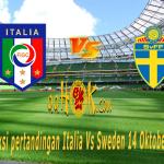 Prediksi Pertandingan Italia Vs Sweden 14 November 2017