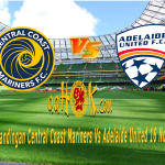 Prediksi Pertandingan Central Coast Mariners vs Adelaide United 16 November 2017
