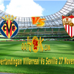 Prediksi Pertandingan Villarreal vs Sevilla 27 November 2017