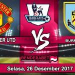 Prediksi Manchester United vs Burnley Selasa, 26 Desember 2017