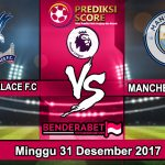 Pertanginan Crystal Palace vs Manchester City 31 Desember 2017