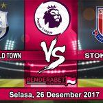 Prediksi Pertandingan Huddersfield Town vs Stoke City Selasa, 26 Desember 2017