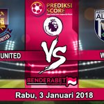 Prediksi Pertandingan West Ham United vs W.B.A Januari 2018