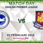 Prediksi Brighton & Hove Albion vs West Ham United 3 Februari 2018