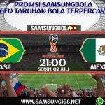 PREDIKSI SKOR BRASIL VS MEKSIKO 02 JULI 2018