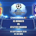 Prediksi Monaco Vs Atlético Madrid 19 September 2018