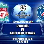 Prediksi Liverpool Vs PSG 19 September 2018
