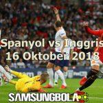 Prediksi Spanyol vs Inggris 16 Oktober 2018