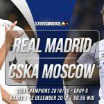Prediksi Real Madrid vs CSKA Moscow 13 Desember 2018