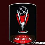Hasil Lengkap Drawing Piala Presiden 2019