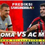 Prediksi AS Roma vs AC Milan 04 Februari 2019