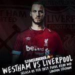 Prediksi West Ham vs Liverpool 05 Februari 2019