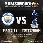 Prediksi Manchester City vs Tottenham Hotspur 20 April 2019