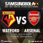 Prediksi Watford vs Arsenal 16 April 2019