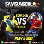 Prediksi Ecuador vs Chile 22 Juni 2019