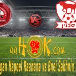 Prediksi Pertandingan Hapoel Raanana vs Bnei Sakhnin 25 Desember 2017